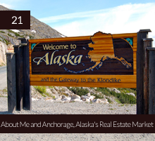 21. About Me and Anchorage, Alaska's Real Estate Market