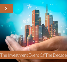 3. The Investment Event Of The Decade