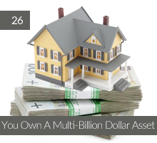 26: You Own A Multi-Billion Dollar Asset