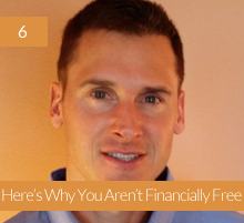 6. Here's Why You Aren't Financially Free