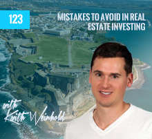 123: Mistakes To Avoid In Real Estate Investing