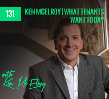 131: Ken McElroy | What Tenants Want Today