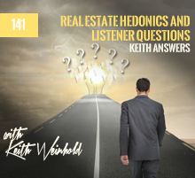 141: Real Estate Hedonics and Listener Questions
