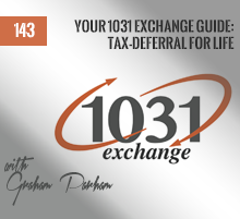 143: Your 1031 Exchange Guide: Tax-Deferral For Life