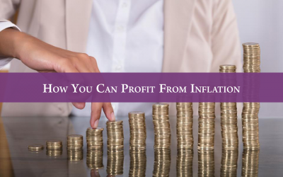How You Can Profit From Inflation