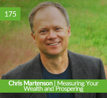 Chris Martenson   Measuring Your Wealth and Prospering