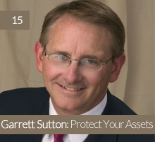 15. Garrett Sutton: Protect Your Assets