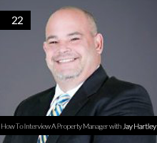 22. How To Interview A Property Manager with Jay Hartley
