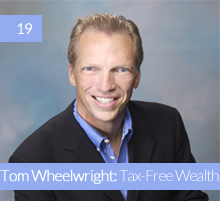 19. Tom Wheelwright: Tax-Free Wealth