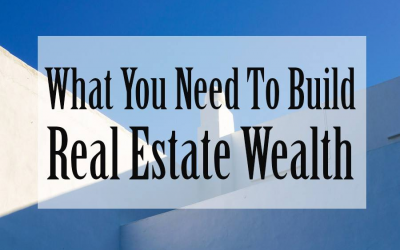 Why You Need A Property Manager For Real Estate Wealth