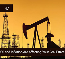 47: Oil and Inflation Are Affecting Your Real Estate