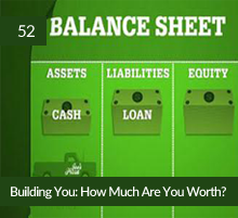 52: Building You: How Much Are You Worth?