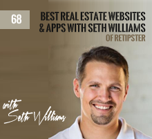68: Best Real Estate Websites & Apps with Seth Williams