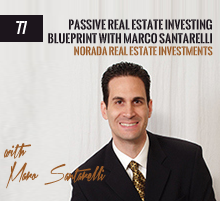 77: Passive Real Estate Investing Blueprint with Marco Santarelli