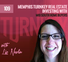 109: Memphis Turnkey Real Estate Investing with Mid South Home Buyers