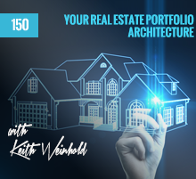150: Your Real Estate Portfolio Architecture