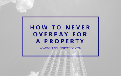 How To Never Overpay For a Property