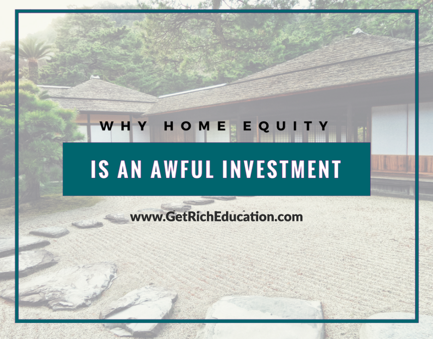 Why Home Equity Is An Awful Investment