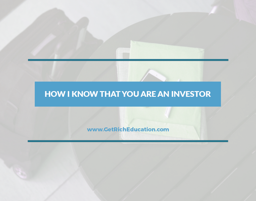 How I Know That You Are An Investor