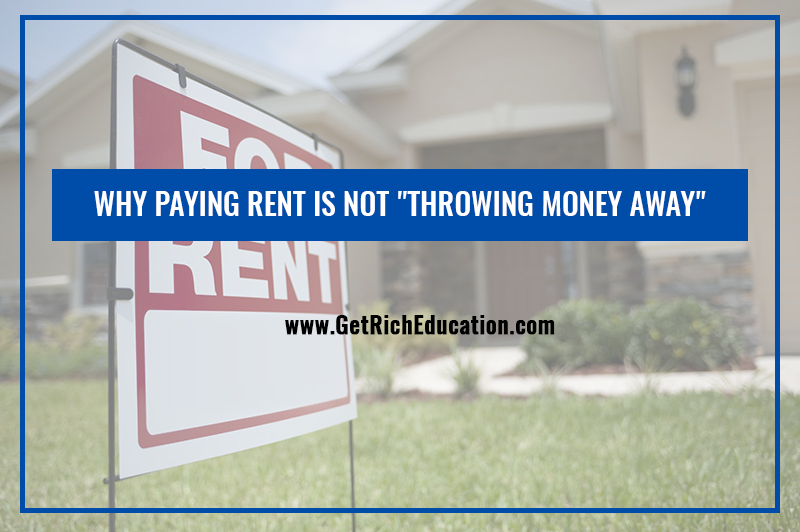 "Why Paying Rent Is Not ""Throwing Money Away"""