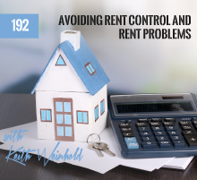 192: Avoiding Rent Control and Rent Problems