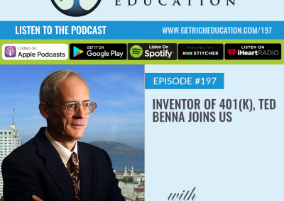 197: Inventor Of 401(k), Ted Benna Joins Us
