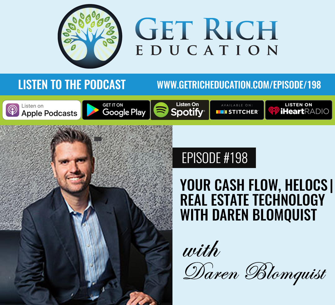 198: Your Cash Flow, HELOCs | Real Estate Technology with Daren Blomquist