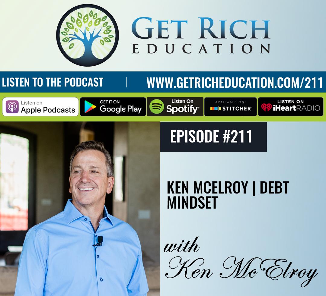 211: Ken McElroy | Debt Mindset