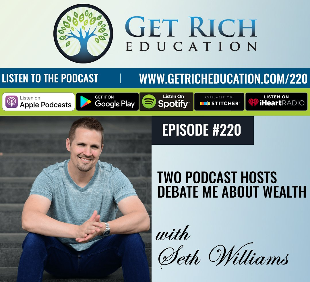 220: Two Podcast Hosts Debate Me About Wealth