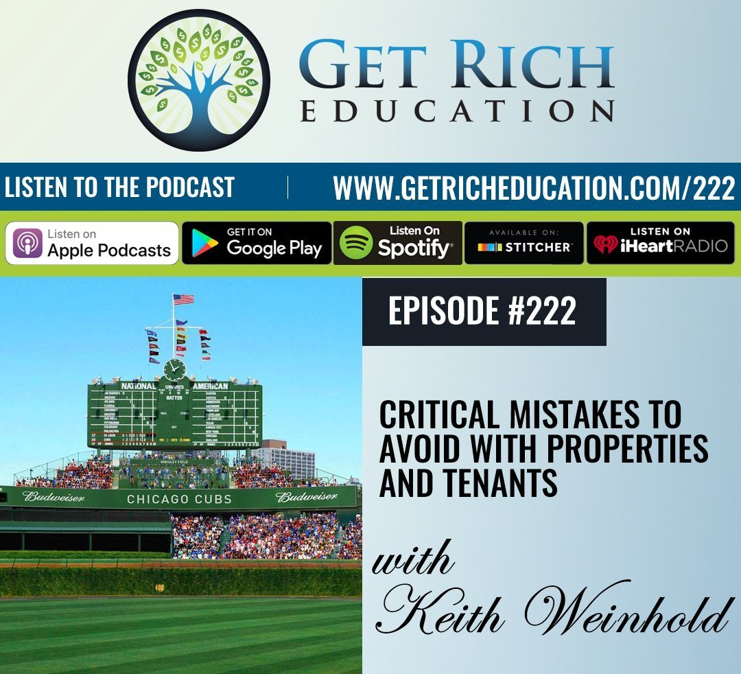 222: Critical Mistakes To Avoid With Properties And Tenants