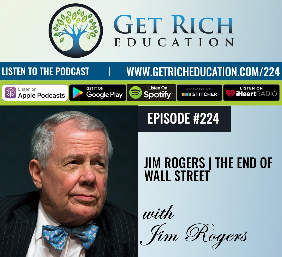 224: Jim Rogers | The End Of Wall Street