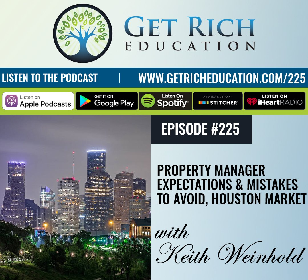 225: Property Manager Expectations & Mistakes To Avoid, Houston Market