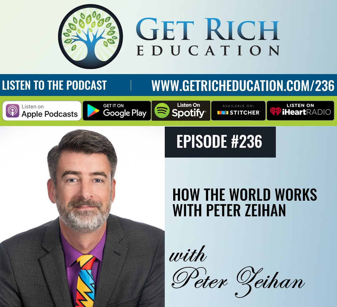 236: How The World Works with Peter Zeihan