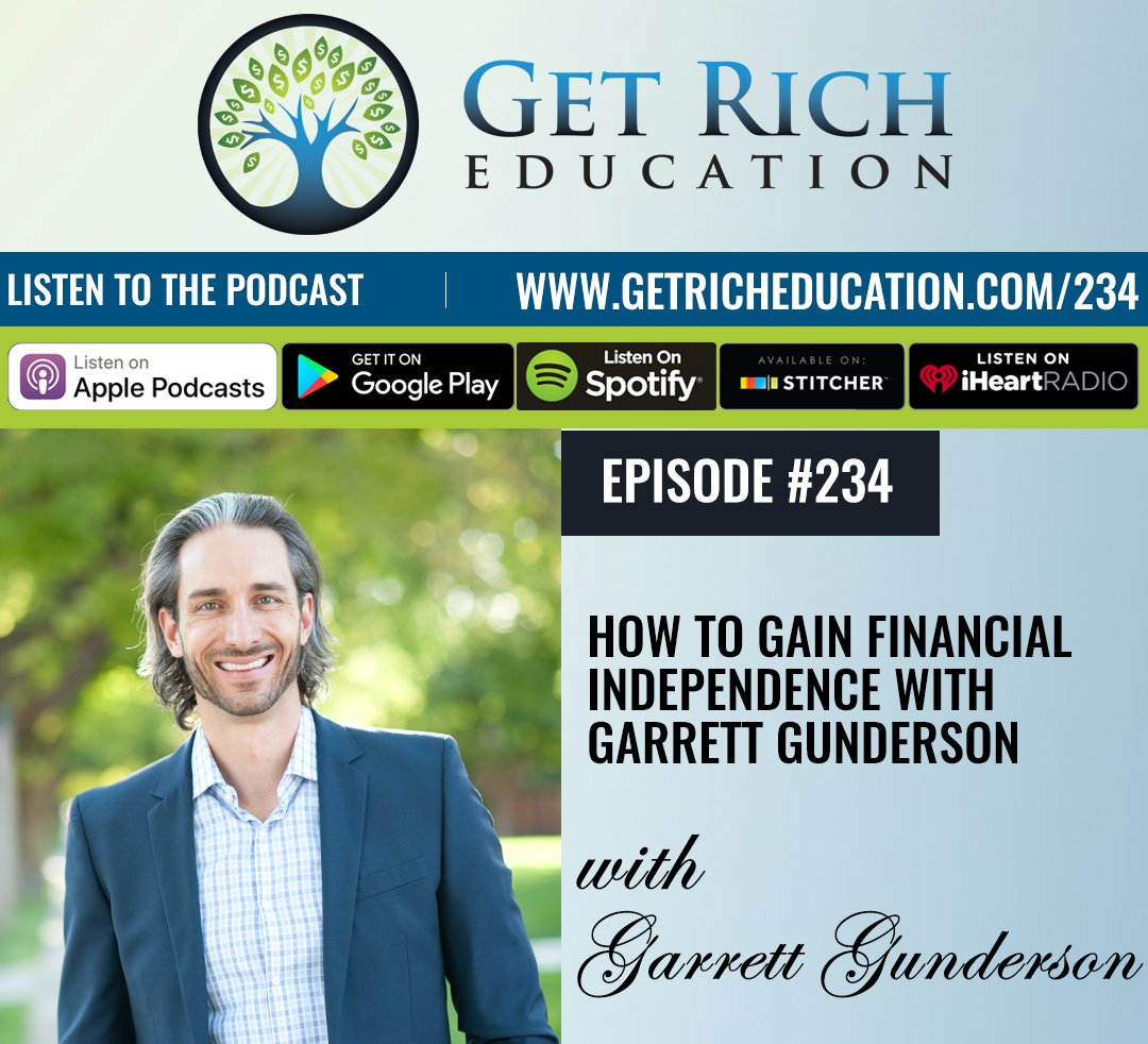 234: How To Gain Financial Independence with Garrett Gunderson