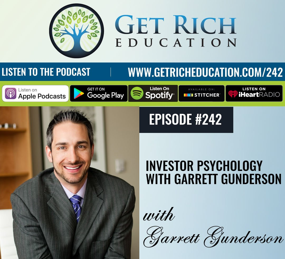 242: Investor Psychology with Garrett Gunderson