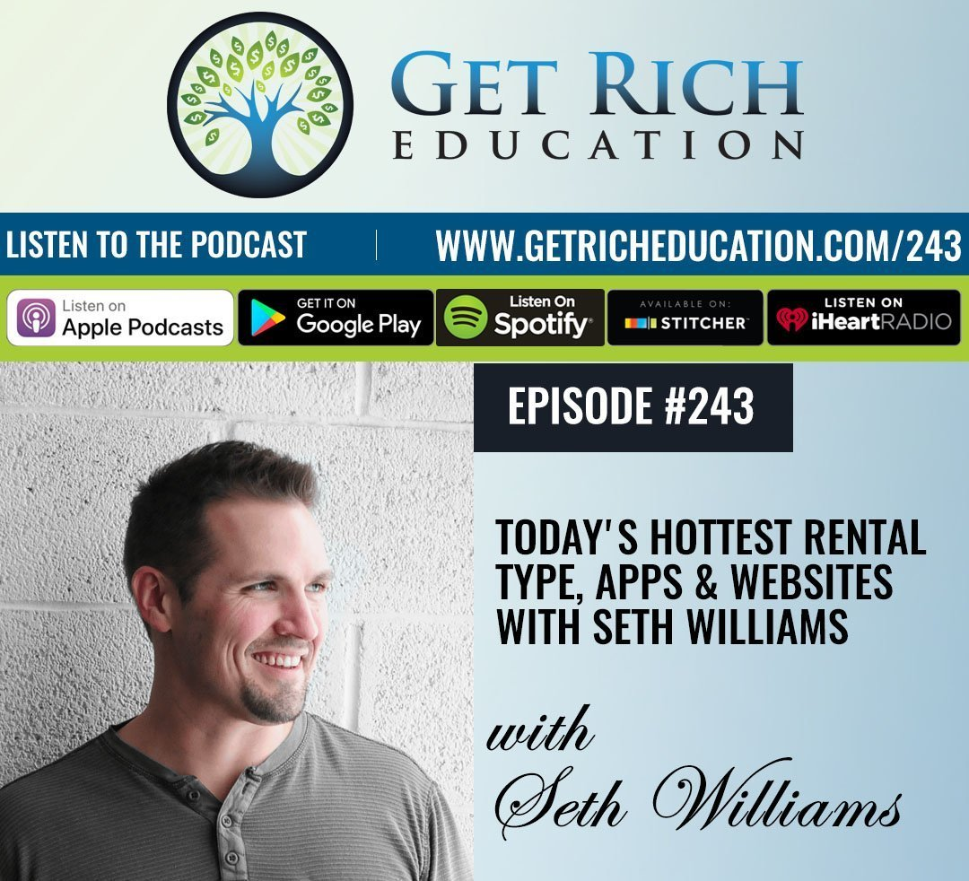 243: Today's Hottest Rental Type, Apps & Websites with Seth Williams