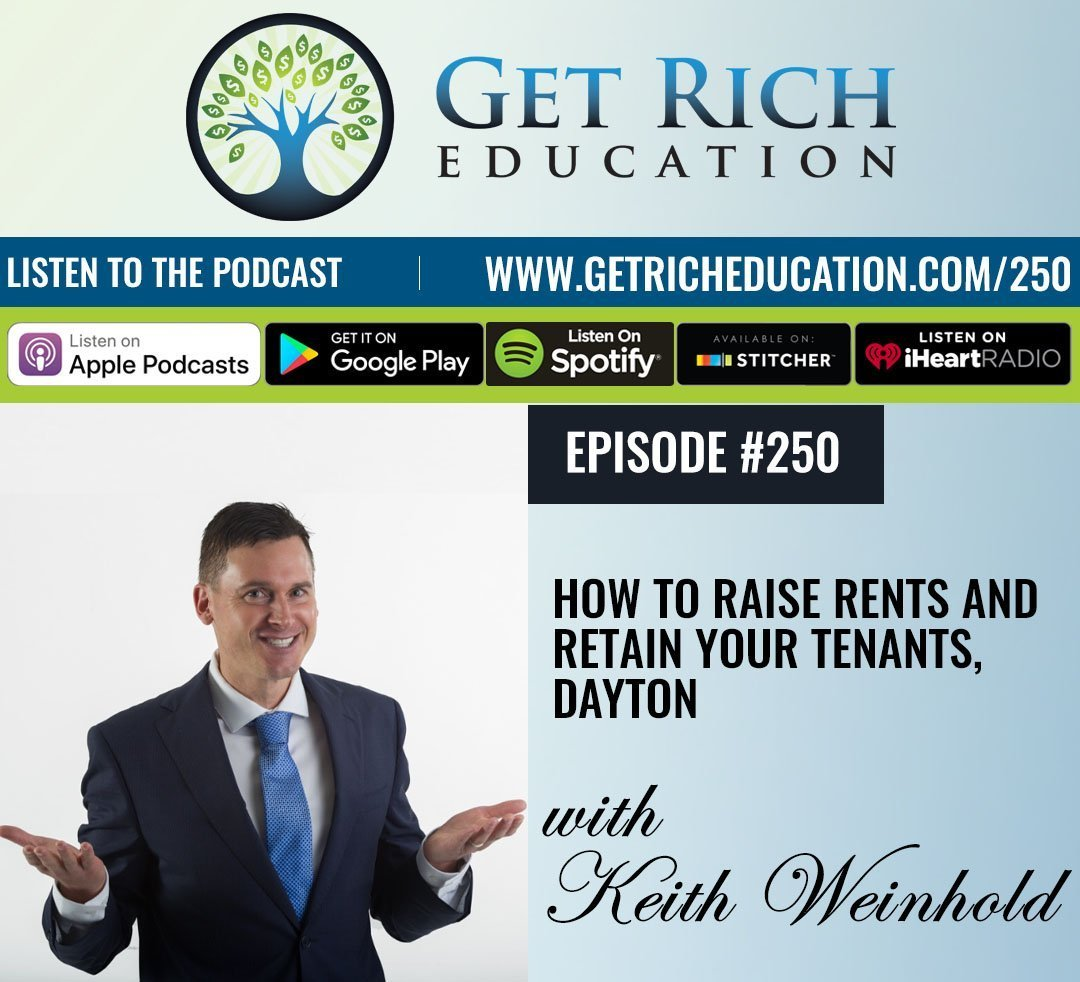 250: How To Raise Rents And Retain Your Tenants, Dayton