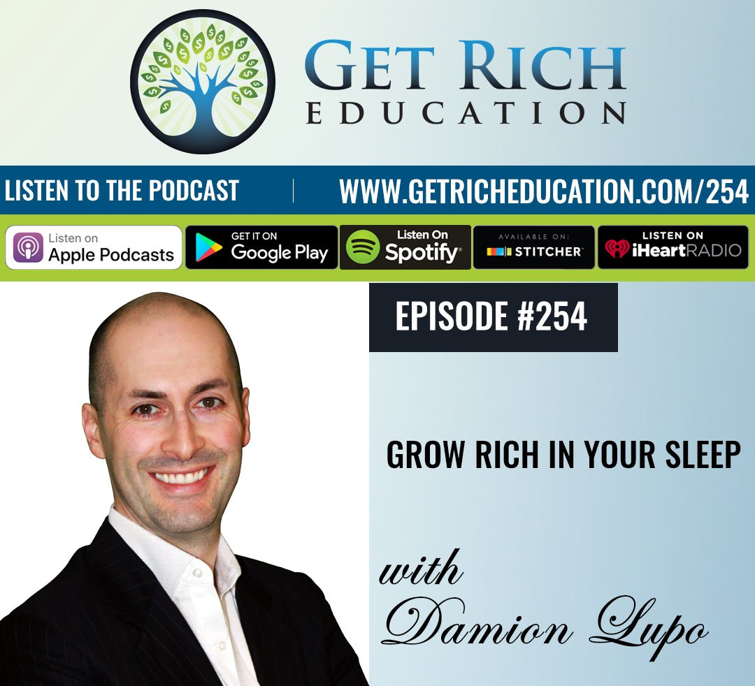 254: Grow Rich In Your Sleep