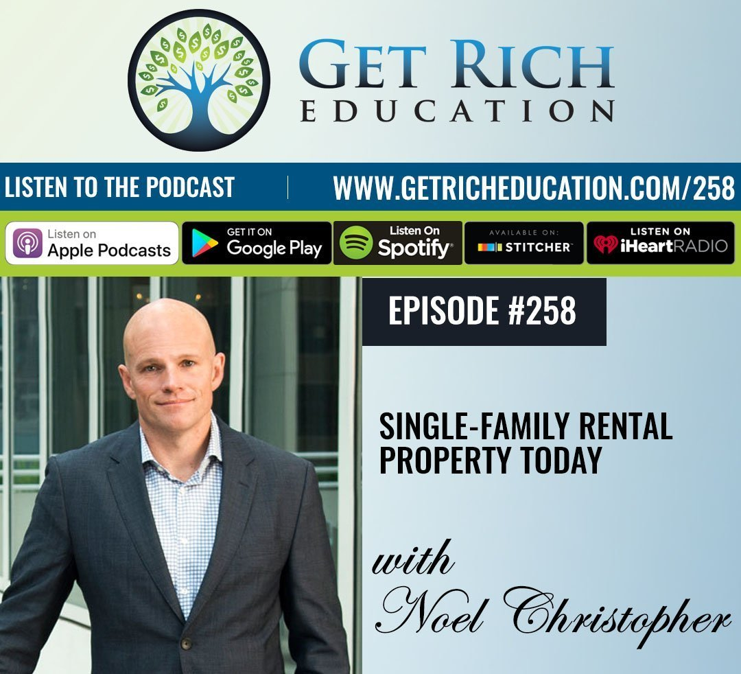258: Single-Family Rental Property Today