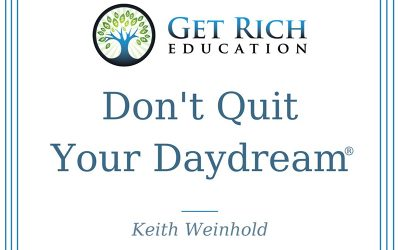"""Don't Quit Your Daydream®"" Trademarked By Real Estate Company"