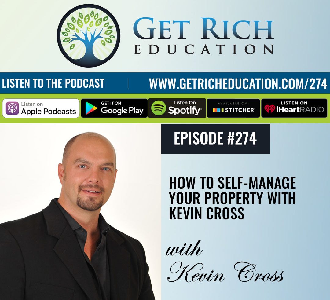 274: How To Self-Manage Your Property with Kevin Cross