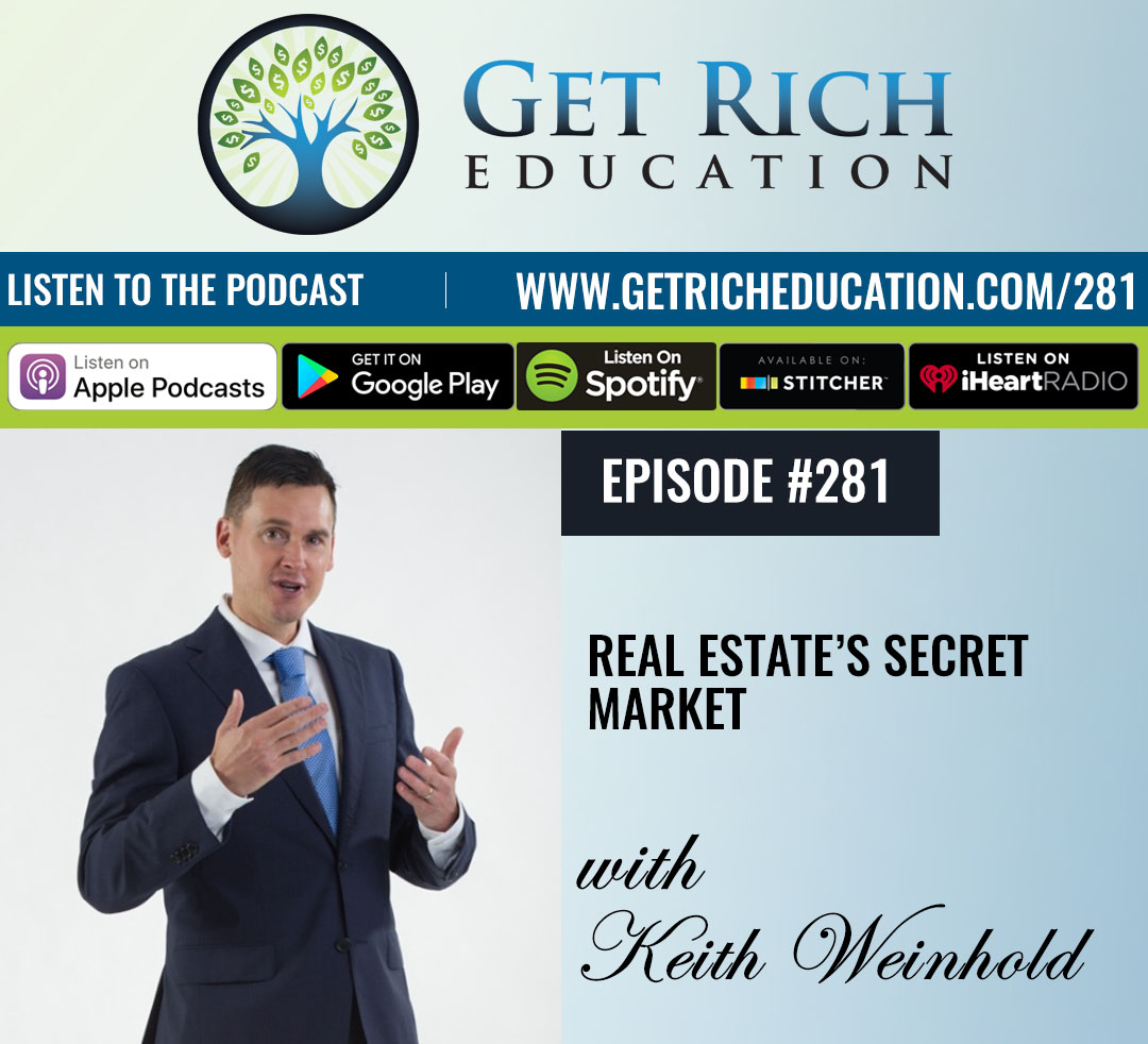 281: Real Estate's Secret Market