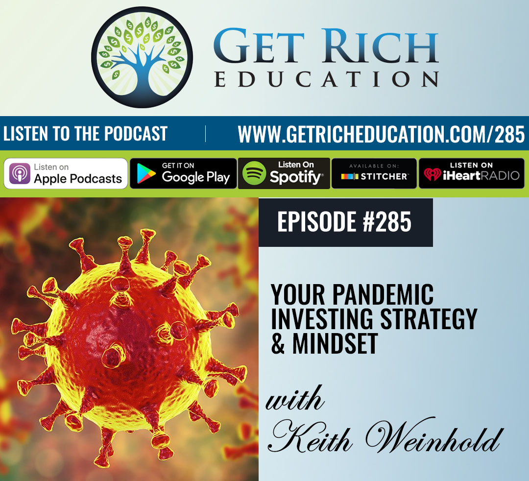 285: Your Pandemic Investing Strategy & Mindset