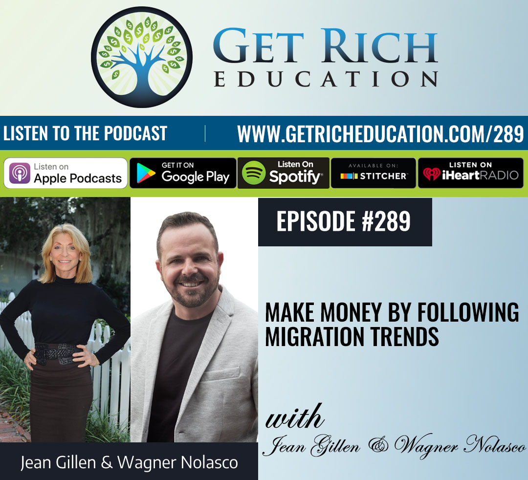 289: Make Money By Following Migration Trends