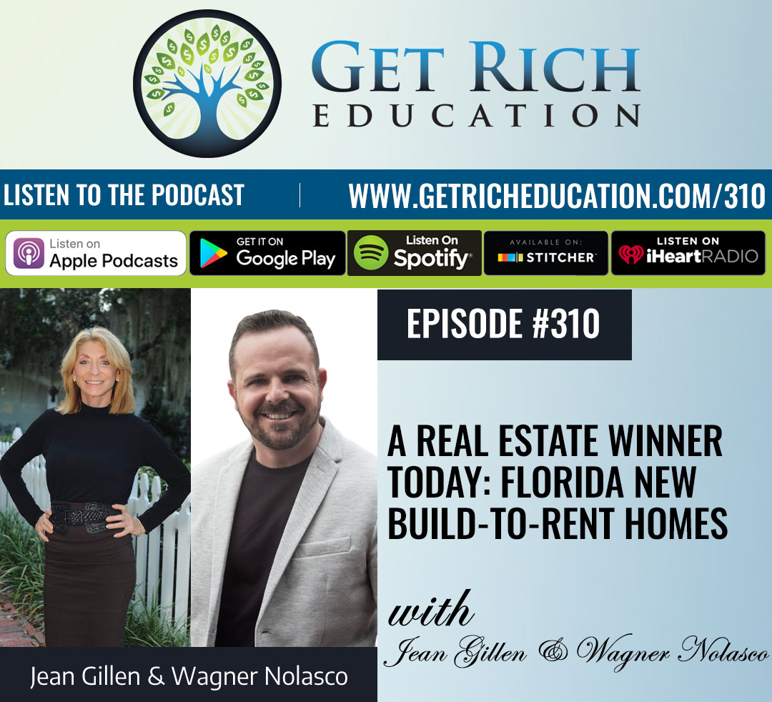 310: A Real Estate Winner Today: Florida New Build-To-Rent Homes