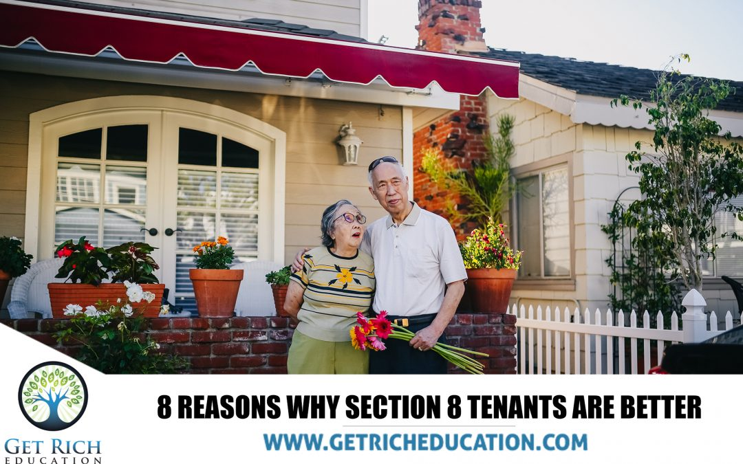 8 Reasons Why Section 8 Tenants Are Better