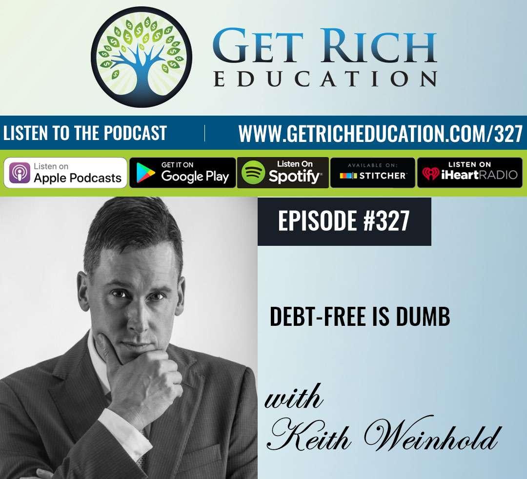 Debt-Free Is Dumb