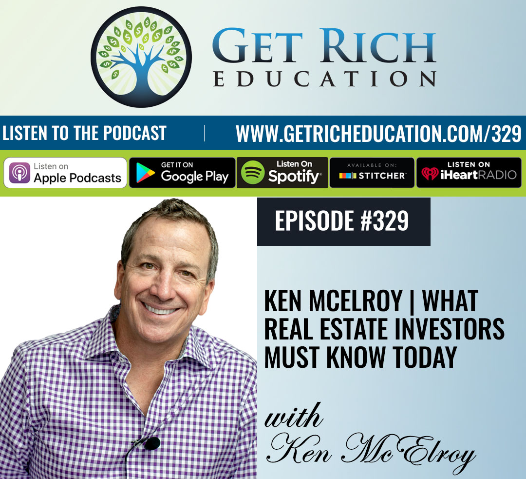Ken McElroy - What Real Estate Investors Must Know Today