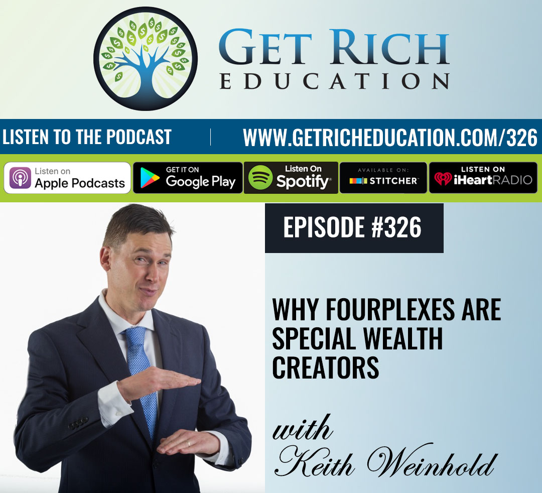 Why Fourplexes Are Special Wealth Creators