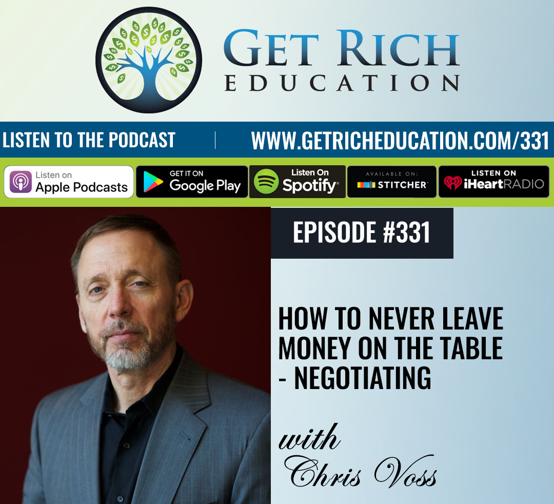 How To Never Leave Money On The Table - Negotiating with Chris Voss